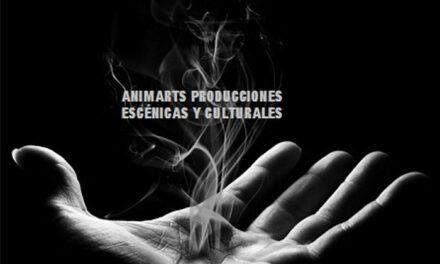 ANIMARTS PRODUCCIONES ESCÉNICAS Y CULTURALES