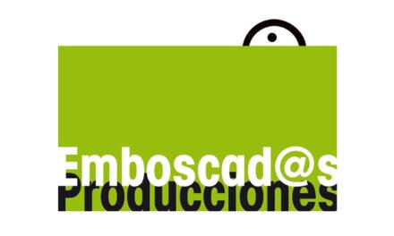 EMBOSCAD@S PRODUCCIONES